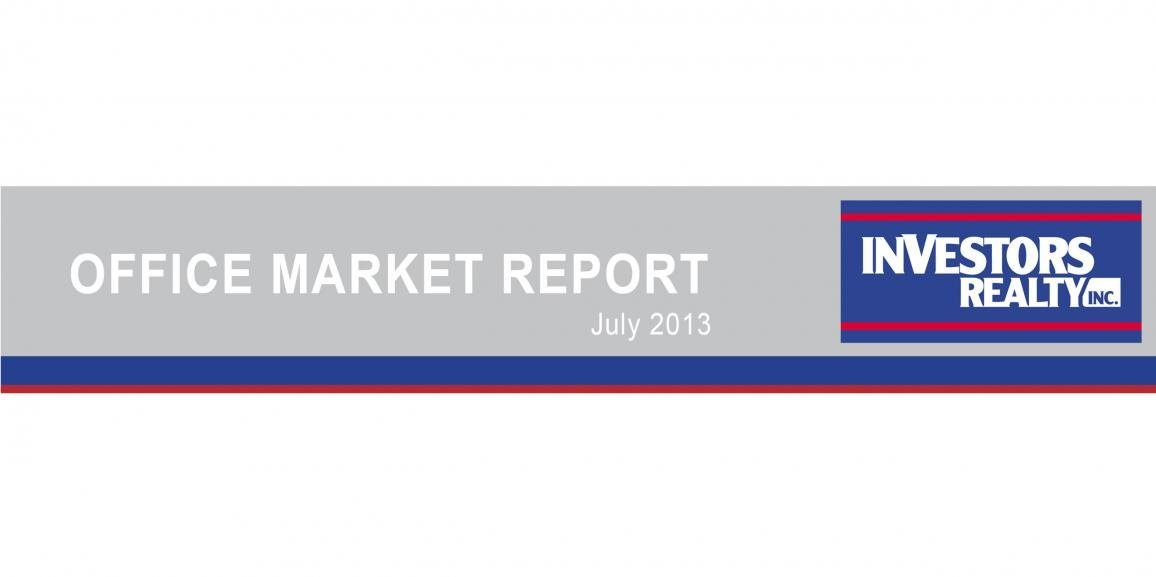 Investors Realty Summer 2013 Office Market Report